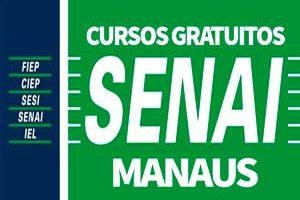 Cursos Gratuitos SENAI Manaus 2018