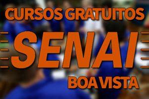 Cursos Gratuitos SENAI Boa Vista 2018