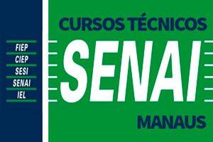 Cursos Técnicos SENAI Manaus 2018