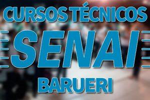 Cursos Técnicos SENAI Barueri 2018