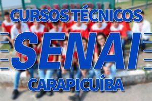 Cursos Técnicos SENAI Carapicuíba 2018